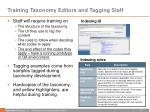training taxonomy editors and tagging staff