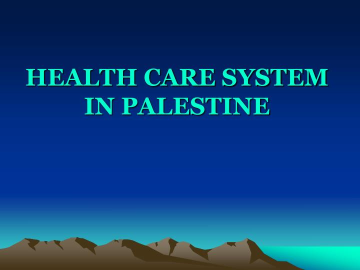 health care system in palestine n.