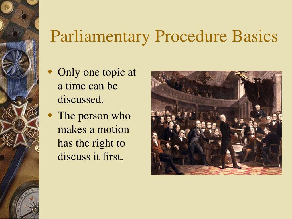 Parliamentary Procedure Basics