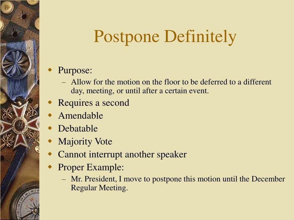 Postpone Definitely