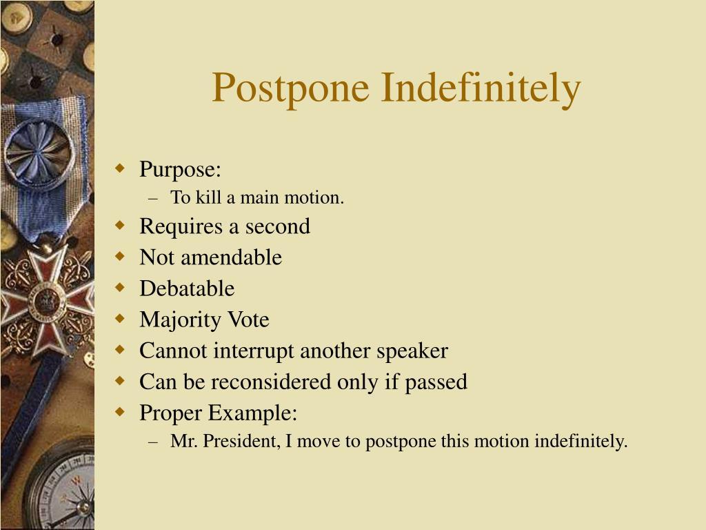 Postpone Indefinitely