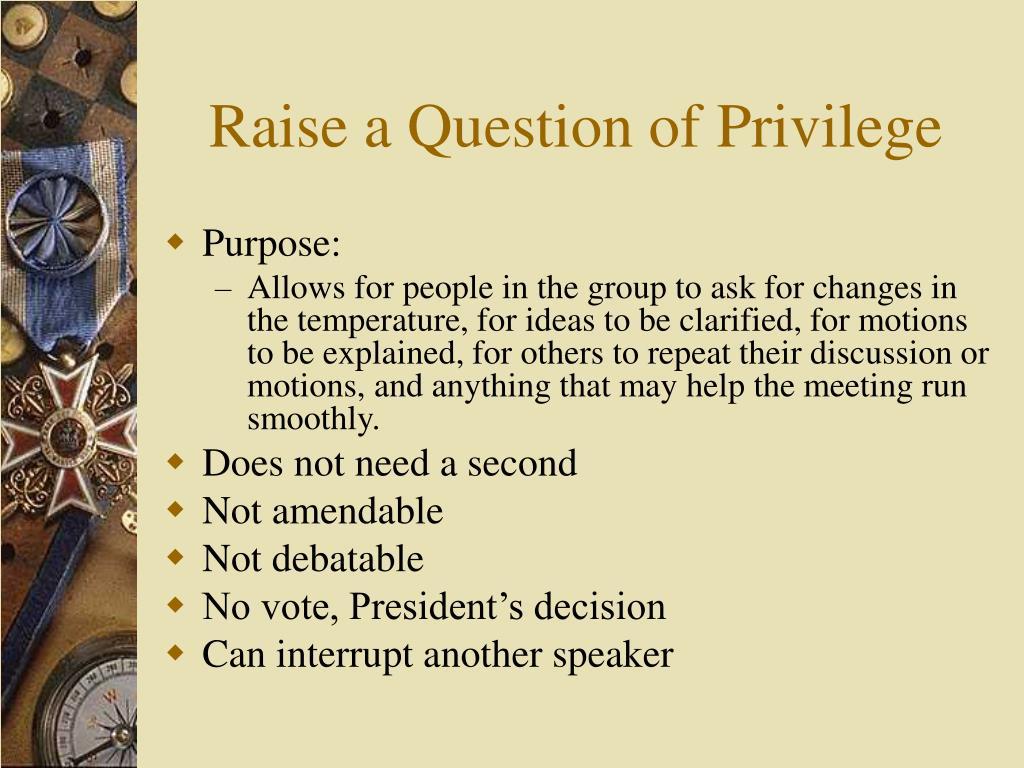 Raise a Question of Privilege