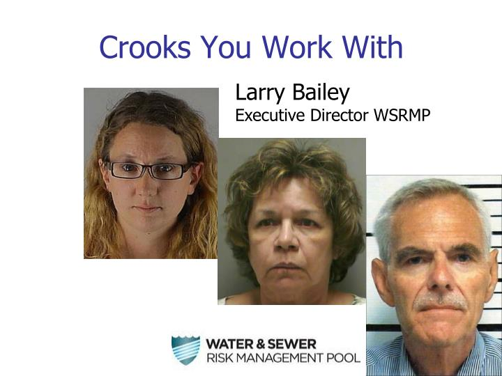 Crooks you work with