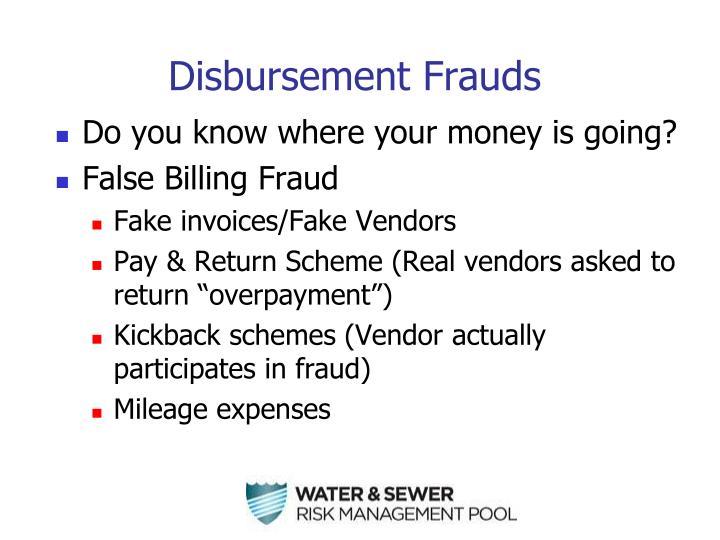 Disbursement Frauds