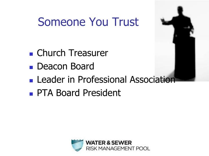 Someone you trust