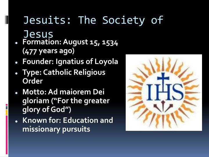 Jesuits: The Society of Jesus