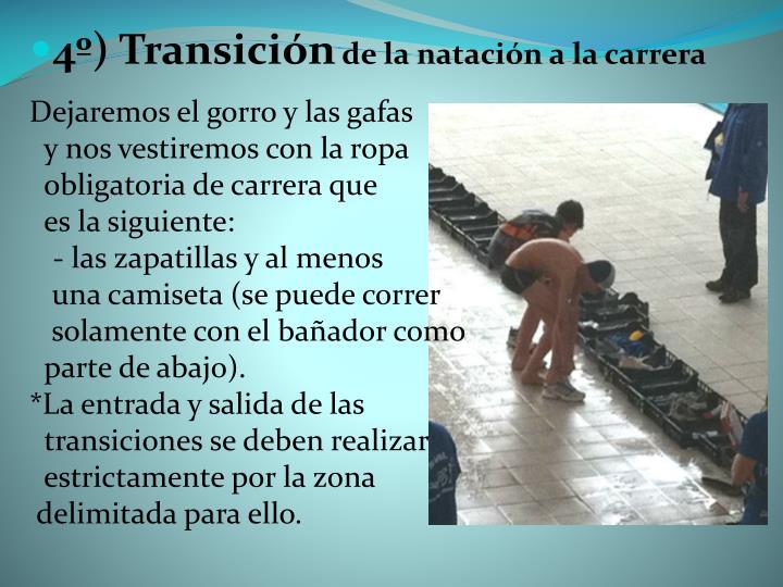 4º) Transición