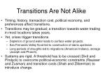 transitions are not alike