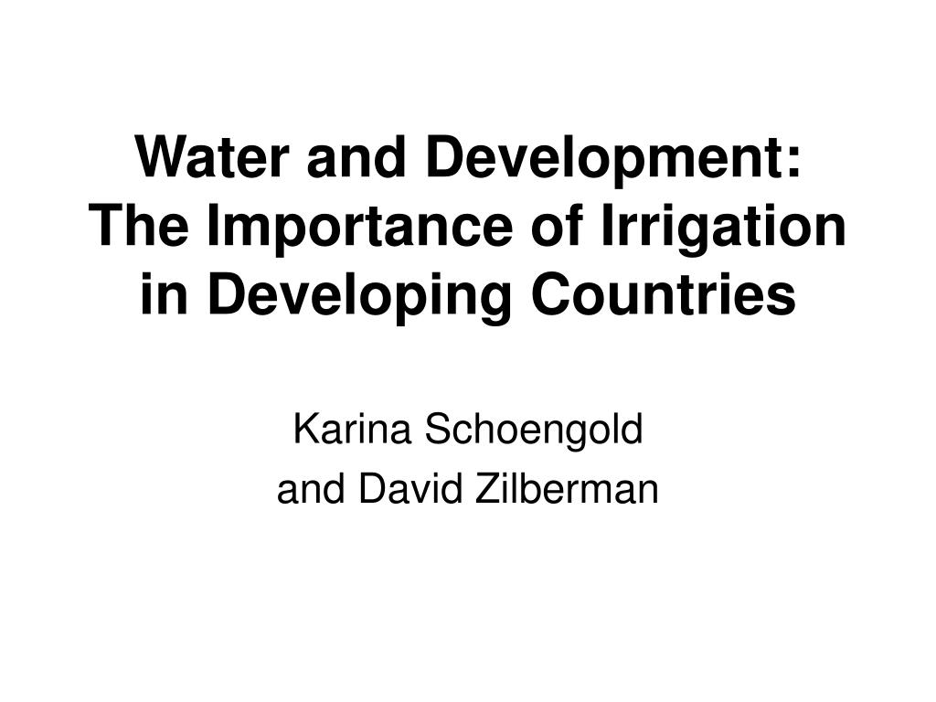 water and development the importance of irrigation in developing countries l.