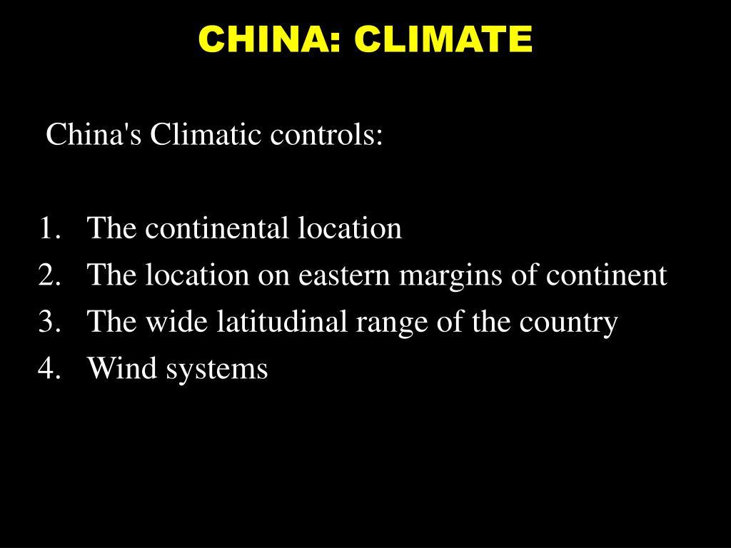 CHINA: CLIMATE