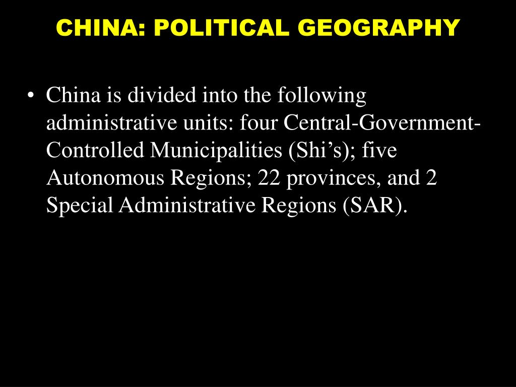 CHINA: POLITICAL GEOGRAPHY