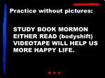 study book mormon either read bodyshift videotape will help us more happy life
