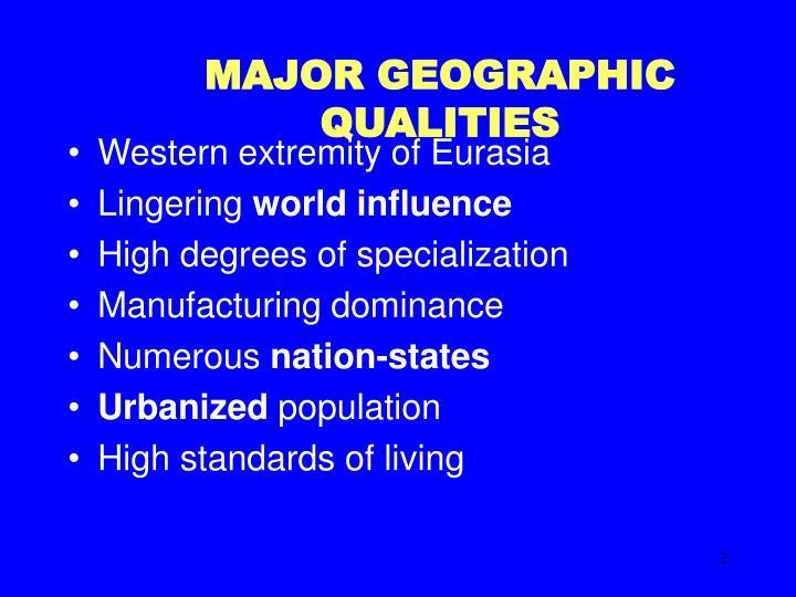Major geographic qualities