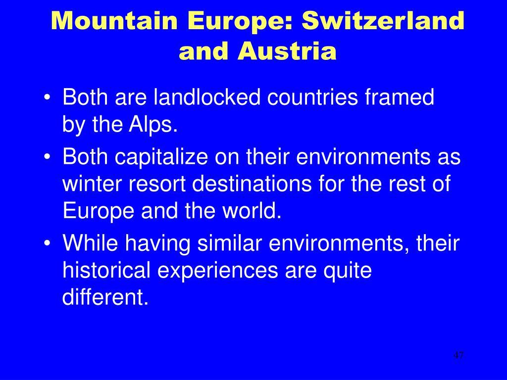 Mountain Europe: Switzerland and Austria