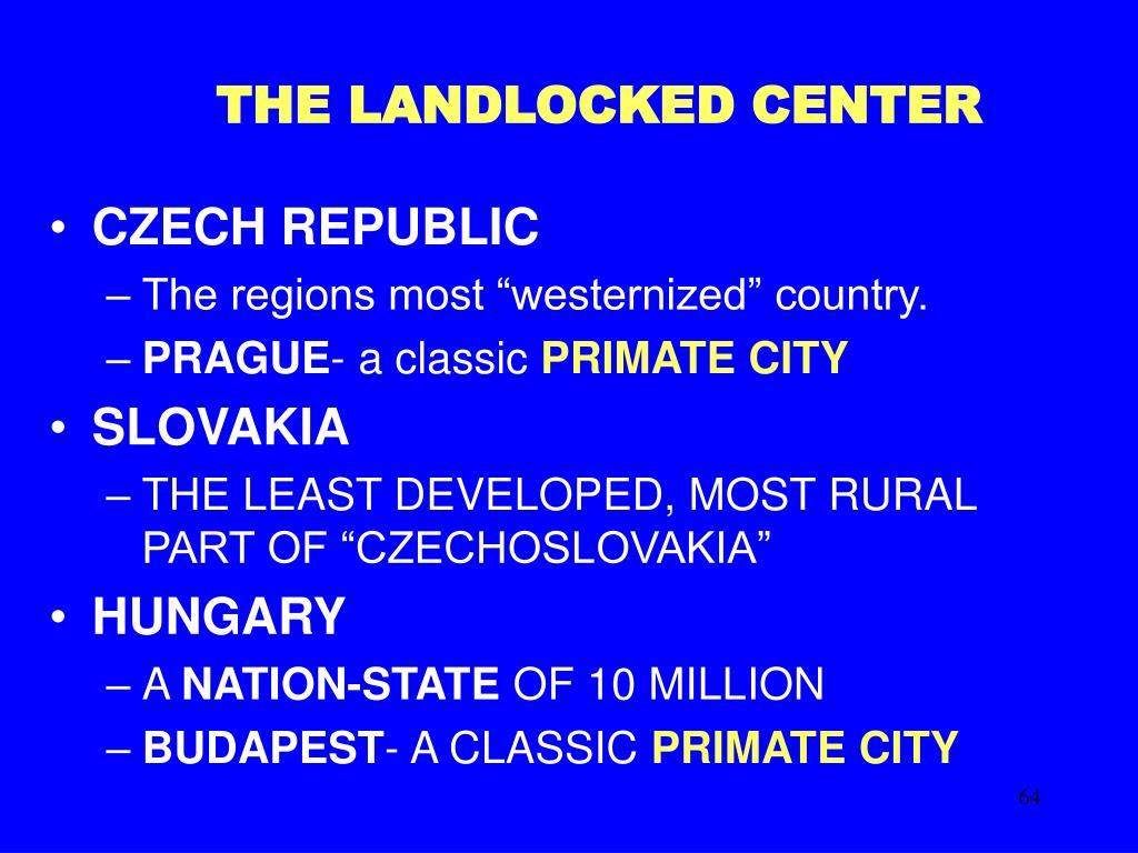 THE LANDLOCKED CENTER