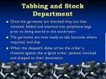 tabbing and stock department