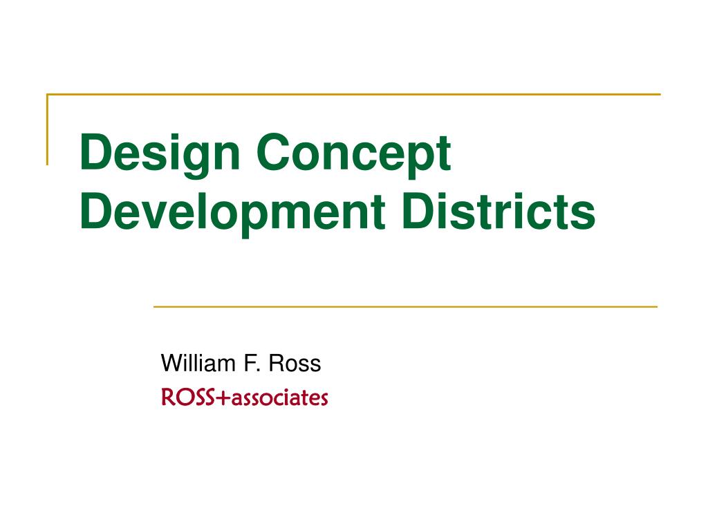 design concept development districts l.