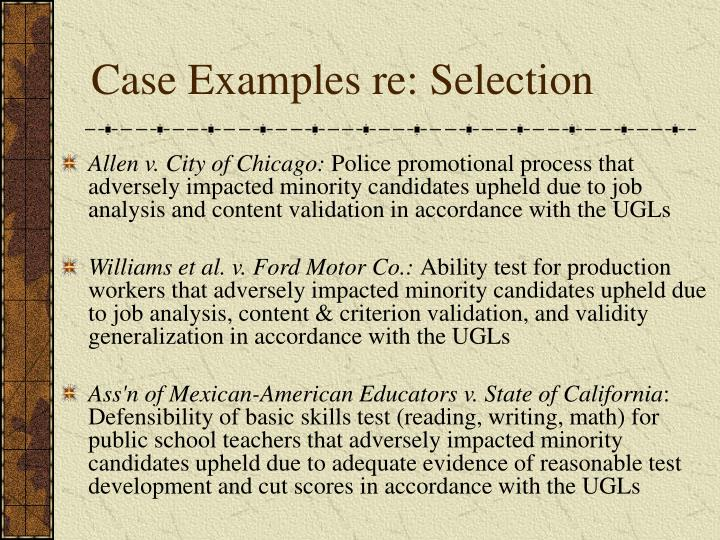 Case Examples re: Selection