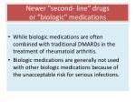 newer second line drugs or biologic medications199