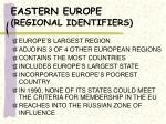 eastern europe regional identifiers