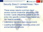 security zone 2 limited areas non containment