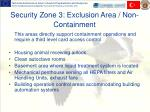 security zone 3 exclusion area non containment