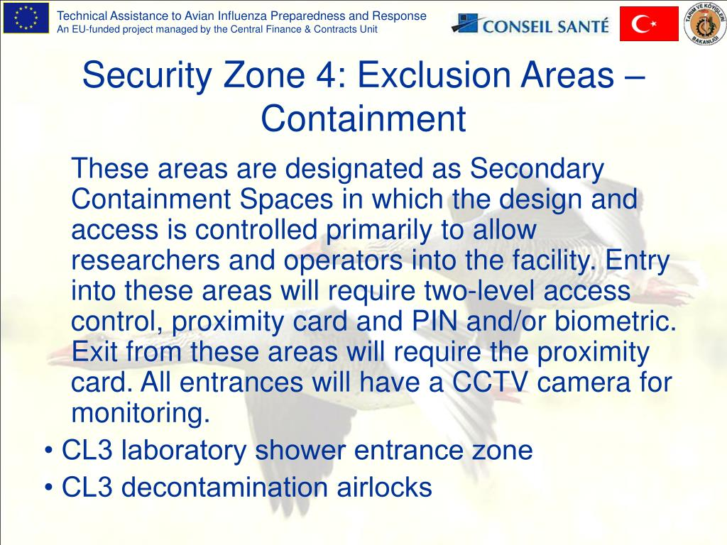 Security Zone 4: Exclusion Areas – Containment
