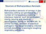 sources of biohazardous aerosols