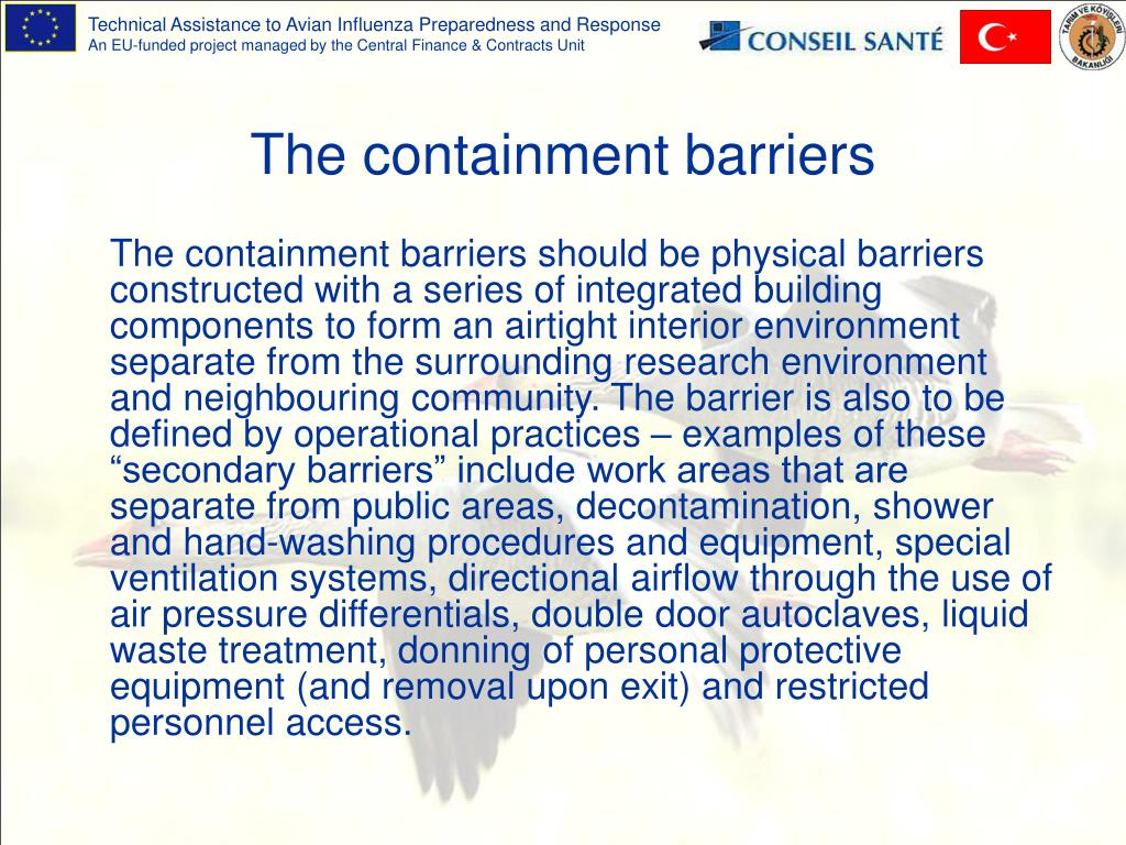 The containment barrier