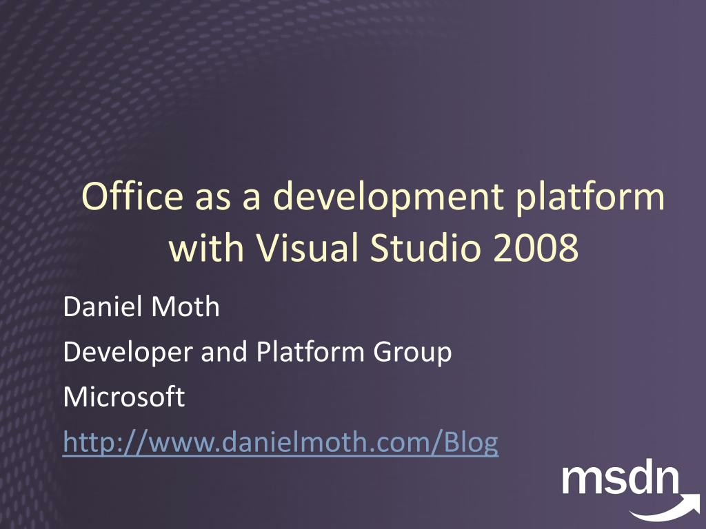 office as a development platform with visual studio 2008 l.