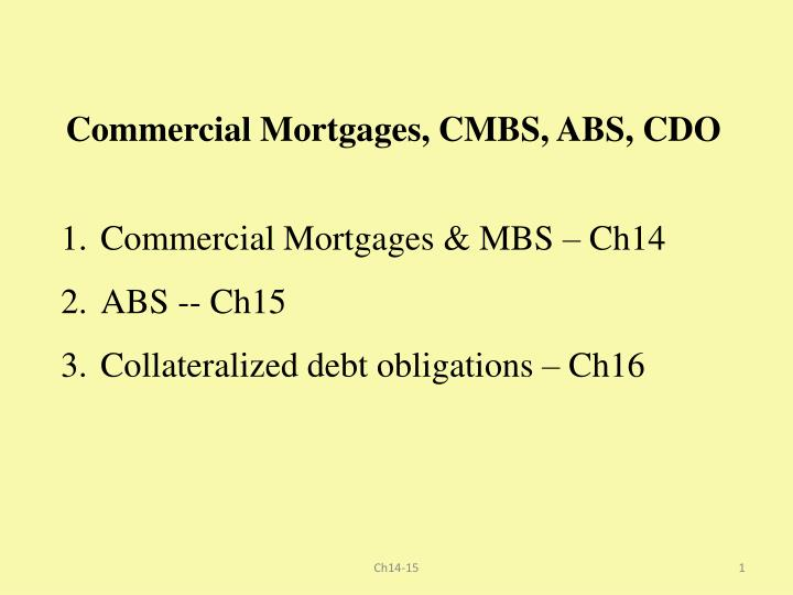 commercial mortgages cmbs abs cdo n.