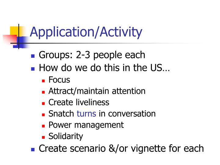 Application/Activity