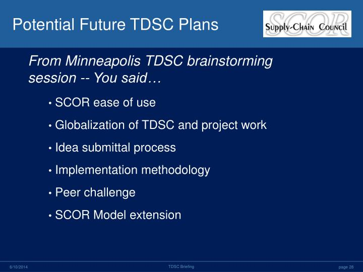 Potential Future TDSC Plans