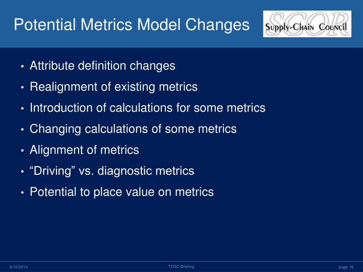 Potential Metrics Model Changes