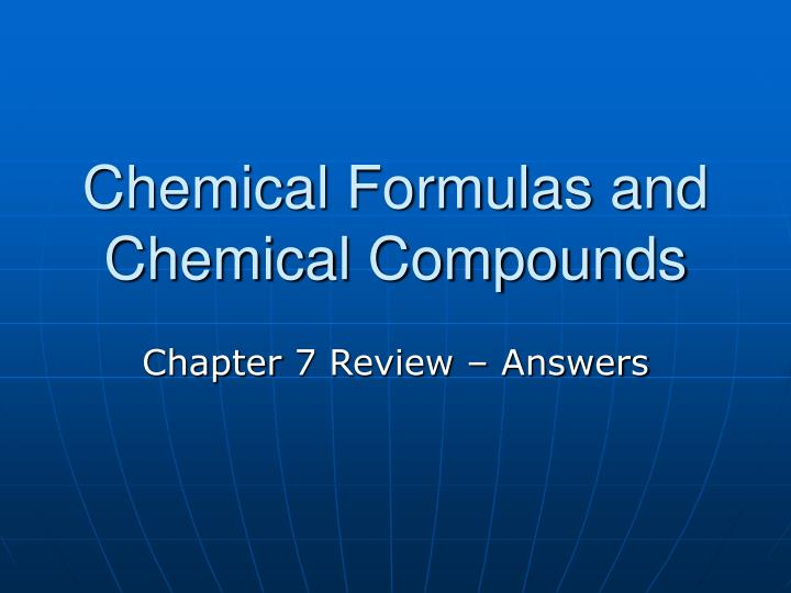 chemical formulas and chemical compounds n.