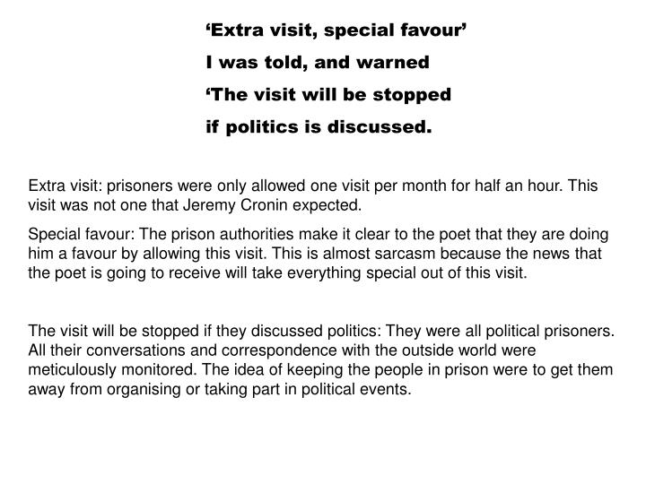'Extra visit, special favour'