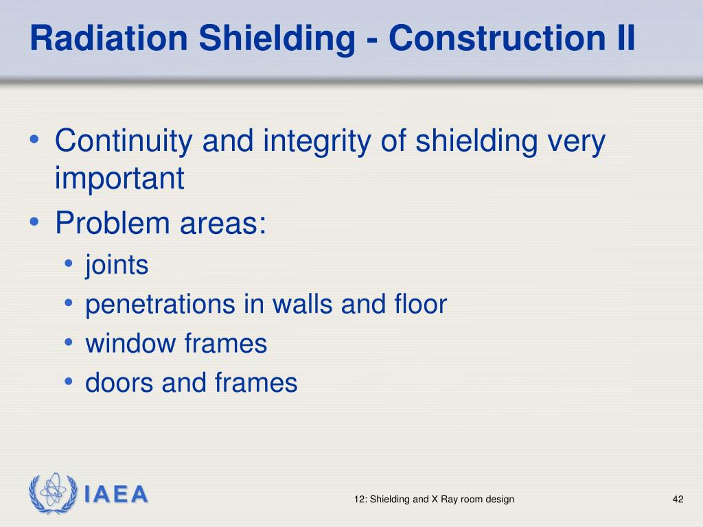 Radiation Shielding - Construction II