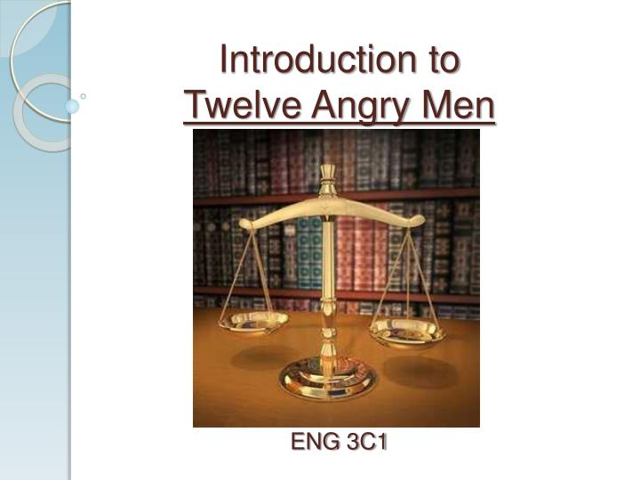 twelve angry men essay introduction