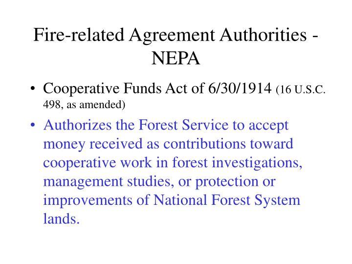 Fire related agreement authorities nepa