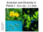 evolution and diversity in plants i e col 182 4 7 2005