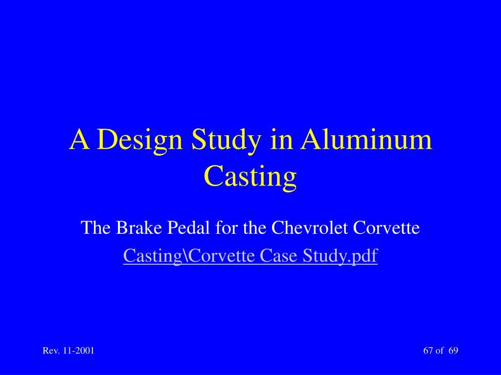 A Design Study in Aluminum Casting