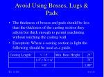 avoid using bosses lugs pads44