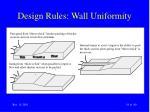 design rules wall uniformity19