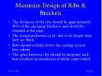 maximize design of ribs brackets29