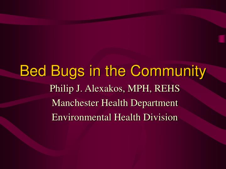 Bed bugs in the community