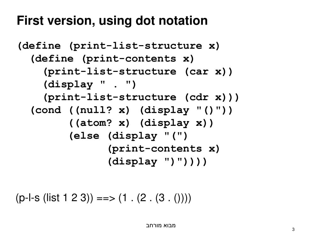 First version, using dot notation