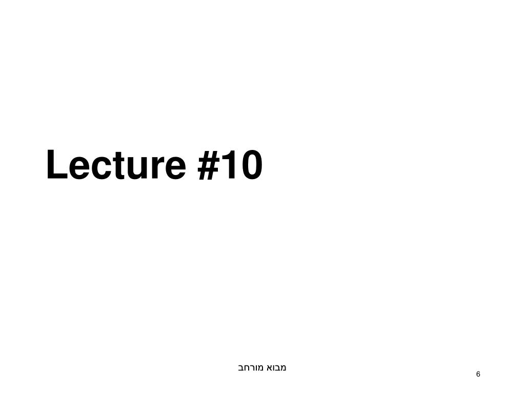 Lecture #10