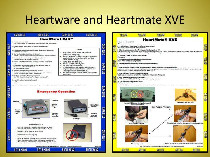 Heartware and Heartmate XVE