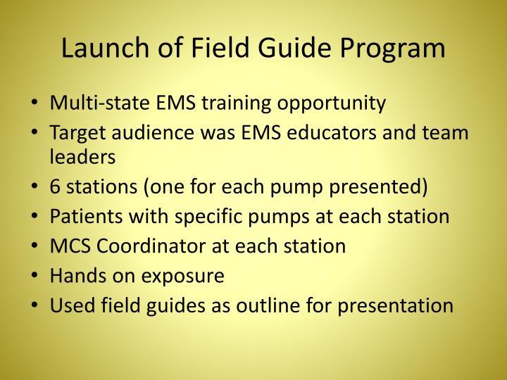 Launch of Field Guide Program