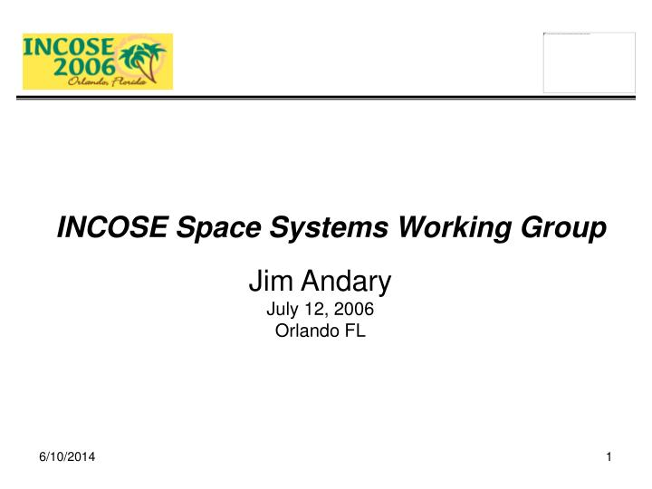 incose space systems working group n.